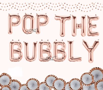 "Picture of POP THE BUBBLY Rose Gold 16"" Foil Balloon Letters"