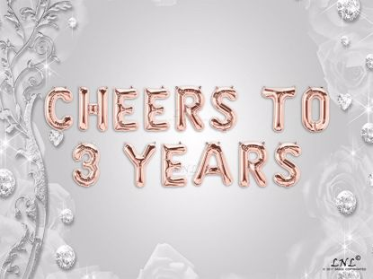 Picture of CHEERS TO 3  YEARS Letter Rose Gold Silver Birthday Balloons