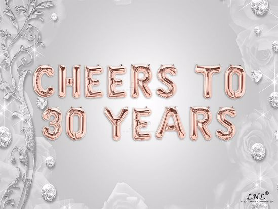 Picture of CHEERS TO 30  YEARS Letter Rose Gold Silver Birthday Balloons