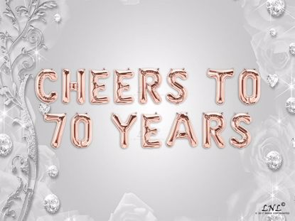Picture of CHEERS TO 70  YEARS Letter Rose Gold Silver Birthday Balloons
