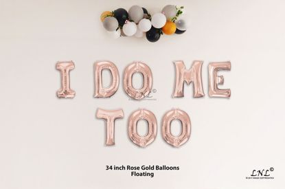 Picture of I DO ME TOO Rose Gold Letters 34 Inch Foil Balloons