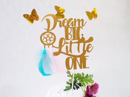 Picture of Dream Big Little One Glitter Cake Topper