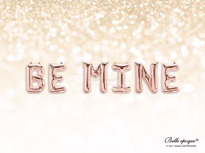 Picture of Rose Gold Balloon Banner Letters Be MINE